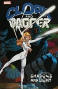 Cloak and Dagger: Shadows and Light - Bill Mantlo a kol.