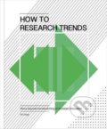 How to Research Trends - Els Dragt