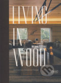 Living in Wood - Chris van Uffelen
