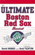 The Ultimate Boston Red Sox Baseball Challenge - David Nemec, Scott Flatow