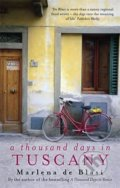 A Thousand Days in Tuscany - Marlena de Blasi