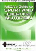 NSCA's Guide to Sport and Exercise Nutrition - Bill I. Campbell, Marie A. Spano
