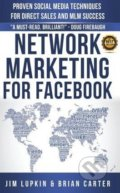 Network Marketing for Facebook - Jim Lupkin