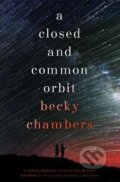 A Closed and Common Orbit - Becky Chambers