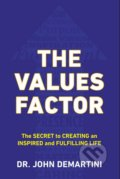The Values Factor - John F. Demartini