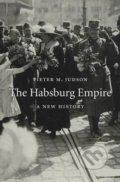 The Habsburg Empire - Pieter M. Judson