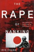 The Rape of Nanking - Iris Chang