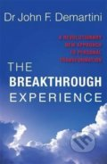 The Breakthrough Experience - John F. Demartini