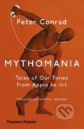 Mythomania - Peter Conrad