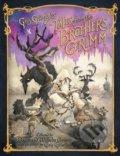 Gris Grimly's Tales from the Brothers Grimm - Jacob Grimm, Wilhelm Grimm, Margaret Hunt, Gris Grimly (ilustrácie)