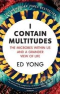 I Contain Multitudes - Ed Yong
