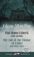Pád domu Usherů a další povídky / The Fall of the House of Usher and other Tales - Edgar Allan Poe