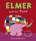 Elmer and the Tune - David McKee