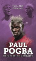 Paul Pogba - Matt Oldfield, Tom Oldfield