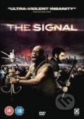 The Signal - David Bruckner, Dan Bush, Jacob Gentry