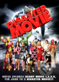 Disaster Movie - Jason Friedberg, Aaron Seltzer