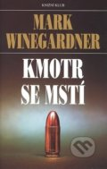 Kmotr se mstí - Mark Winegardner