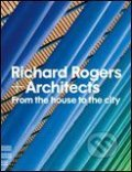 Richard Rogers and Architects - Richard Rogers