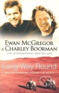 Long Way Round - Ewan McGregor , Charley Boorman