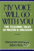 My Voice Will Go with You - Sidney Rosen
