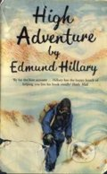 High Adventure - Sir Edmund Hillary
