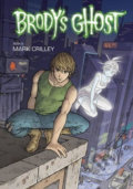 Brody's Ghost Volume 3 - Mark Crilley