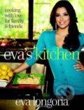 Eva's Kitchen: Cooking with Love for Family a... -