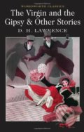 Virgin and the Gypsy (Wordsworth Classics) - D.H. Lawrence