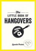 The Little Book of Hangovers - Quentin Parker