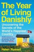 The Year of Living Danishly - Helen Russell