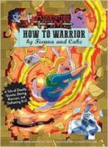 Adventure Time: How to Warrior by Fionna and Cake -