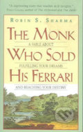 The Monk Who Sold His Ferrari - Robin Sharma