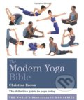 The Modern Yoga Bible - Christina Brown