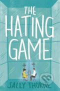 The Hating Game - Sally Thorne