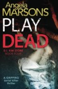Play Dead - Angela Marsons