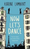 Now Let's Dance - Karine Lambert, Anthea Bell