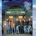 The Allman Brothers Band: An Evening With The Allman Brothers Band -