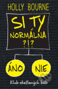 Si ty normálna?! - Holly Bourne