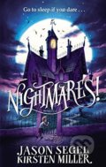 Nightmares! - Jason Segel, Kirsten Miller