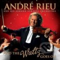 Rieu Andre: And The Waltz Goes On -