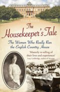 The Housekeeper's Tale - Tessa Boase