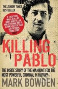 Killing Pablo - Mark Bowden