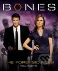 Bones: The Forensic Files - Paul Ruditis