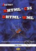 Jazyky XHTML - CSS - DHTML - WML - Petr Pexa