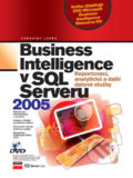 Business Intelligence v SQL Serveru 2005 - Luboslav Lacko
