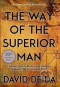 Way of the Superior Man - David Deida