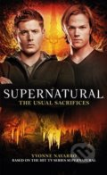 Supernatural: The Usual Sacrifices - Yvonne Navarro