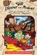 Gravity Falls: Dipper and Mabel and the Curse of the Time Pirates' Treasure! - Jeffrey Rowe
