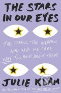 The Stars in Our Eyes - Julie Klam