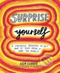 Surprise Yourself - Lisa Currie